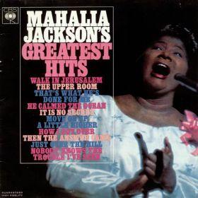 Mahalia Jackson - Mahalia Jacksons Greatest Hits