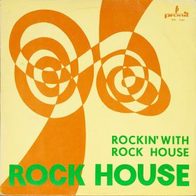 Rock House (2) - Rockin With Rock House