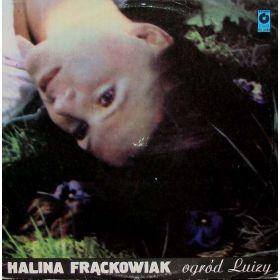 Halina Frąckowiak - Ogród Luizy