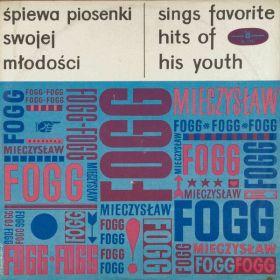 Mieczysław Fogg - Śpiewa Piosenki Swojej Młodości (Sings Favorite Hits Of His Youth)