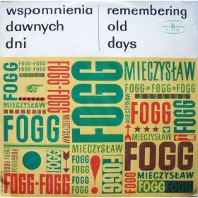 Mieczysław Fogg - Wspomnienia Dawnych Dni (Remembering Old Days)