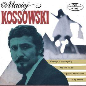 Maciej Kossowski - Wakacje Z Blondynką