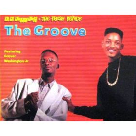 D.J. Jazzy Jeff The Fresh Prince - The Groove