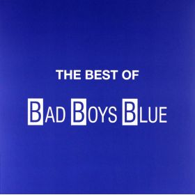 Bad Boys Blue - The Best Of
