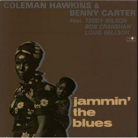 Coleman Hawkins Benny Carter Feat. Teddy Wilson, Bob Cranshaw, Louis Bellson - Jammin The Blues