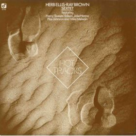 Herb Ellis-Ray Brown Sextet Featuring Harry Sweets Edison, Jake Hanna, Plas Johnson, Mike Melvoin - Hot Tracks