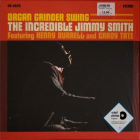 The Incredible Jimmy Smith Featuring Kenny Burrell And Grady Tate - Organ Grinder Swing
