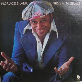 Horace Silver - Silver N Brass