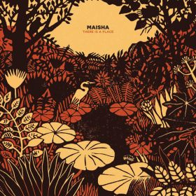 Maisha (3) - There Is A Place