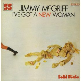 Jimmy McGriff - Ive Got A New Woman