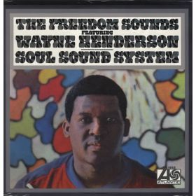 The Freedom Sounds Featuring Wayne Henderson - Soul Sound System