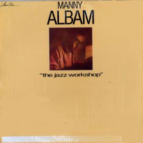 Manny Albam - The Jazz Workshop
