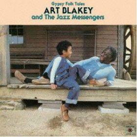 Art Blakey And The Jazz Messengers - Gypsy Folk Tales