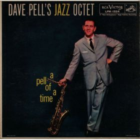 Dave Pells Jazz Octet - A Pell Of A Time