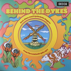 Various - Behind The Dykes: Beat, Blues And Psychedelic Nuggets From The Lowlands 1964-1972
