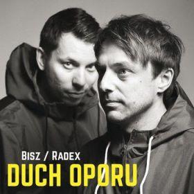 Bisz / Radex - Duch Oporu