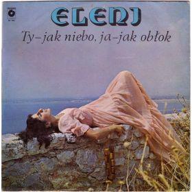 Eleni - Ty - Jak Niebo, Ja - Jak Obłok