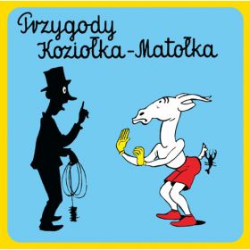 Kornel Makuszyński - Przygody Koziołka Matołka III/IV