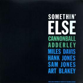 Cannonball Adderley - Somethin Else