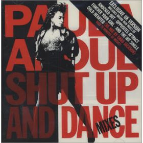 Paula Abdul - Shut Up And Dance Mixes (Exclusive UK Version)