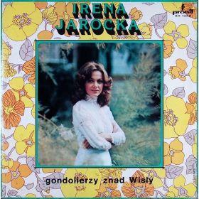 Irena Jarocka - Gondolierzy Znad Wisły