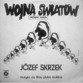 Józef Skrzek - Wojna Światów - Następne Stulecie