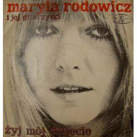 Maryla Rodowicz I Jej Gitarzyści - Żyj Mój Świecie