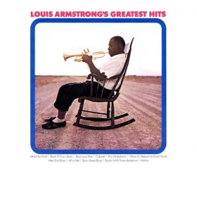 Louis Armstrong - Louis Armstrongs Greatest Hits