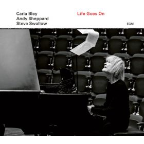 Carla Bley / Andy Sheppard / Steve Swallow - Life Goes On