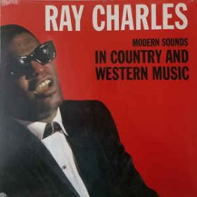 Ray Charles – Modern Sounds In Country And Western Music (2019, Vinyl)