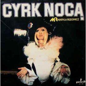 Maryla Rodowicz – Cyrk Nocą (1979, Gatefold, Vinyl)
