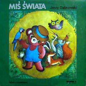 Jerzy Dąbrowski – Miś Świata (1986, Vinyl)