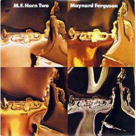 Maynard Ferguson – M.F. Horn Two (1972, Vinyl)
