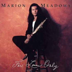 Marion Meadows – For Lovers Only (1990, Vinyl)