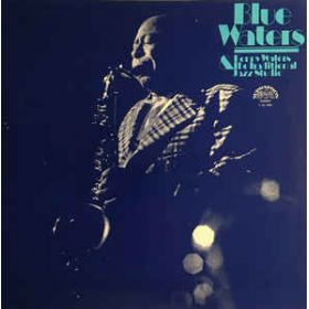 Benny Waters The Traditional Jazz Studio – Blue Waters (1976, Vinyl)