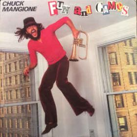 Chuck Mangione – Fun And Games (1980, Vinyl)