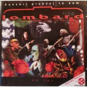 Lombard – 20 Lat Lombard - Koncert Przeżyj To Sam (2002, CD)