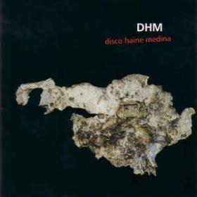 DHM – Disco Heine Medina (2003, CD)