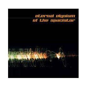 Eternal Elysium / Of The Spacistor – Eternal Elysium / Of The Spacistor (2003, Jewel Case, CD)
