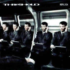 Threshold – Replica (2004, CD)