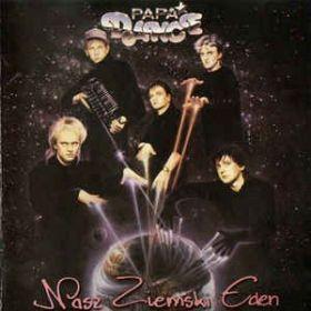 Papa Dance – Nasz Ziemski Eden (2002, CD)