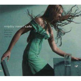 Między Nami | Cafe 4 (2005, CD)