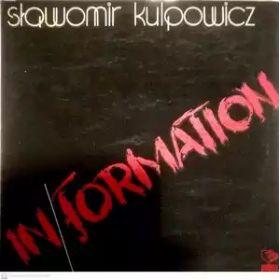 Sławomir Kulpowicz – In/Formation (1982, Vinyl)