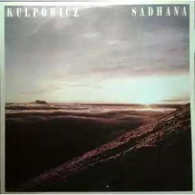 Sławomir Kulpowicz – Sadhana (1989, Vinyl)