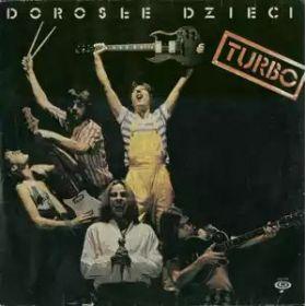 Turbo – Dorosłe Dzieci (1983, Vinyl)