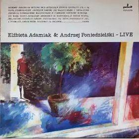 Elżbieta Adamiak, Andrzej Poniedzielski –  Elżbieta Adamiak Andrzej Poniedzielski - Live (1987, Vinyl)