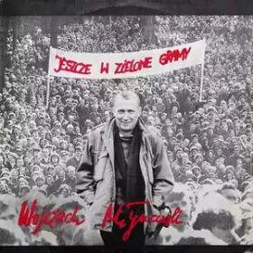 Wojciech Młynarski – Jeszcze w zielone gramy (1990, Vinyl)
