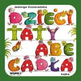 Jadwiga Kozieradzka – Dzieci Taty Abecadła (1982, Vinyl)