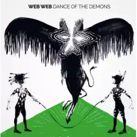 Web Web – Dance Of The Demons (2018, Vinyl)