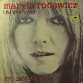 Maryla Rodowicz I Jej Gitarzyści – Żyj Mój Świecie (1974, Blue Labels, Vinyl)